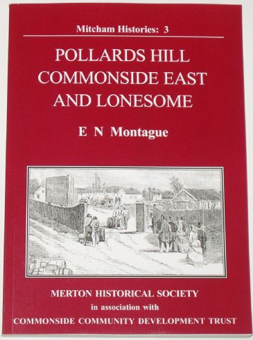 Pollards Hill, Commonside East and Lonesome, by E Montague